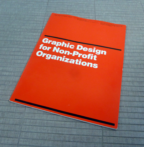 "Closer Look: ""Graphic Design for Non-Profit Organizations"" made by Peter Laundy and Massimo Vignelli"