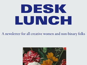 Desk Lunch Newsletter Advocates Inclusiveness in the Creative Industry