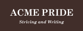 Acme Pride: blog focused on writing